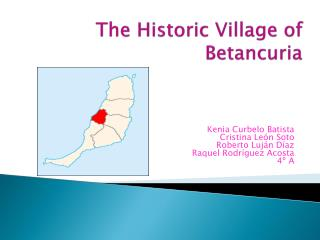 The Historic Village  of Betancuria