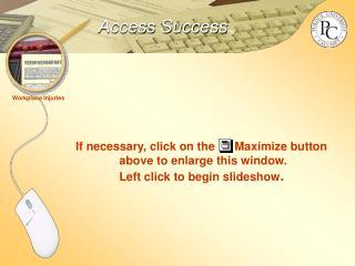 Access Success TM