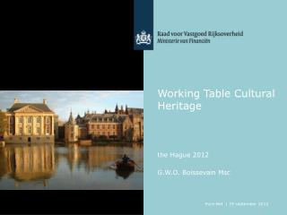 Working Table Cultural He ritag e