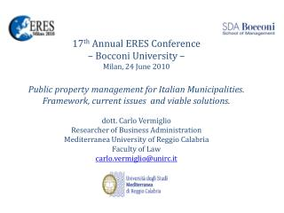 17 th  Annual ERES Conference – Bocconi University –  Milan, 24 June 2010