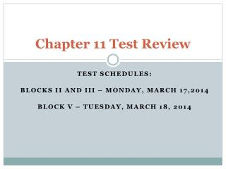 Chapter 11 Test Review