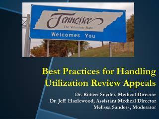 Utilization Review Appeals and Pain  Management