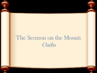 The Sermon on the Mount:  Oaths