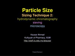 Particle Size  Sizing Technique 2:  hydrodynamic chromatography  sieving  microscopy