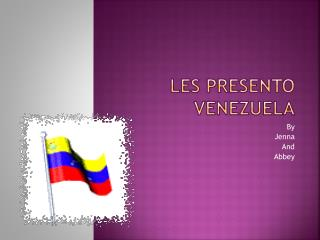 Les Presento Venezuela