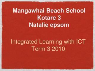 Mangawhai Beach School Kotare 3 Natalie epsom