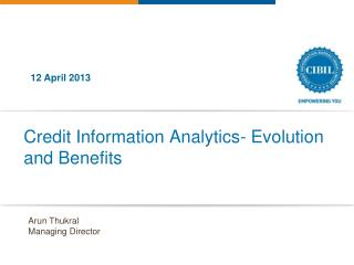 Credit Information Analytics- Evolution and Benefits