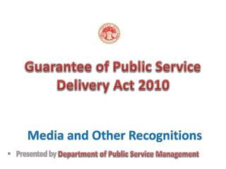 Guarantee of Public Service Delivery Act 2010