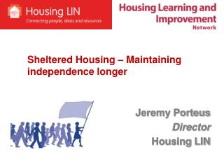 Jeremy Porteus Director Housing LIN