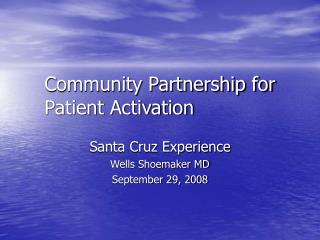 Community Partnership for  Patient Activation