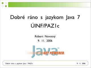 R óbert Novotný 9. 11. 2006