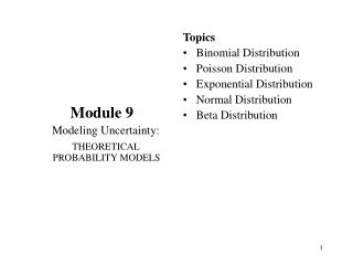 Module 9     Modeling Uncertainty: THEORETICAL PROBABILITY MODELS