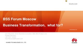 BSS Forum Moscow Business Transformation,  what for?