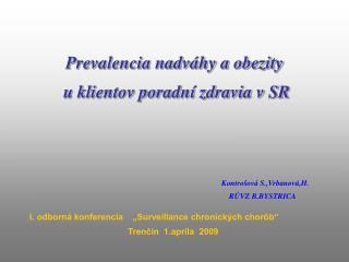 Prevalencia nadváhy a obezity  u klientov poradní zdravia v SR