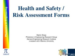 Health and Safety / Risk Assessment Forms