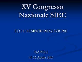 XV Congresso Nazionale SIEC