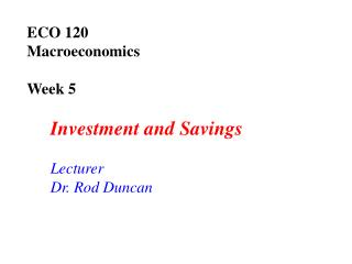 ECO 120  Macroeconomics Week 5