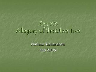 Zenos's Allegory of the Olive Tree