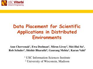 Data Placement for Scientific Applications in Distributed Environments