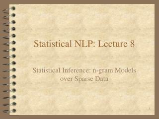 Statistical NLP: Lecture 8