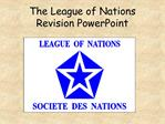 The League of Nations Revision PowerPoint