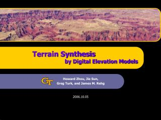 Terrain Synthesis 		by Digital Elevation Models