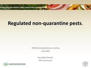 Regulated non-quarantine pests .