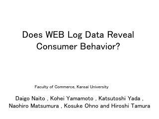 Does WEB Log Data Reveal Consumer Behavior?