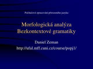 Morfologická analýza Bezkontextové gramatiky