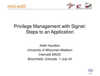 Privilege Management with Signet: Steps to an Application