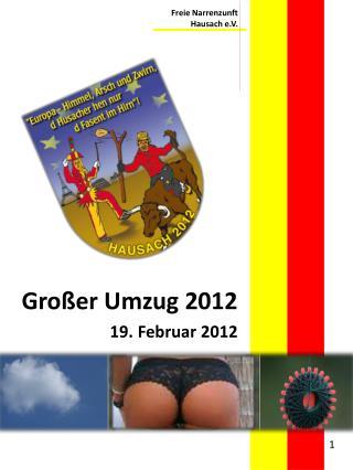 Großer Umzug 2012 19. Februar 2012