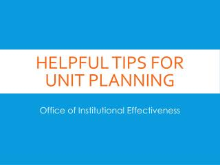 Helpful tips for unit planning