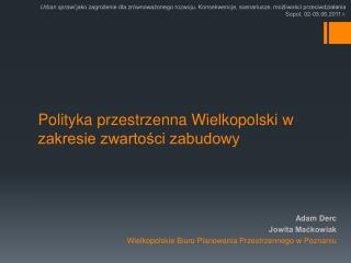 Polityka  przestrzenna Wielkopolski w  zakresie zwartości zabudowy
