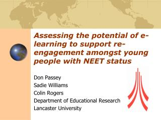 Don Passey Sadie Williams Colin Rogers Department of Educational Research Lancaster University