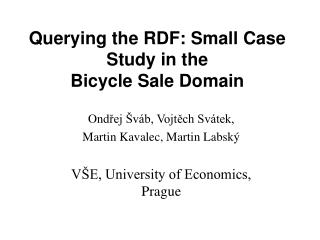 Querying the RDF: Small Case Study in the Bicycle Sale Domain