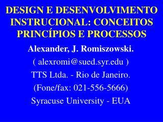 DESIGN E DESENVOLVIMENTO INSTRUCIONAL: CONCEITOS PRINCÍPIOS E PROCESSOS