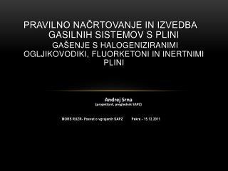 MORS RUZR- Posvet o vgrajenih SAPZ         Pekre - 15.12.2011