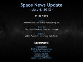 Space News Update - July 6, 2012 -