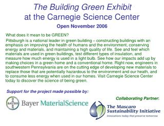 The Building Green Exhibit  at the Carnegie Science Center