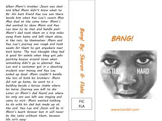 Bang! By : Sharon G. Flake