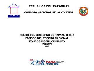 REPUBLICA DEL PARAGUAY CONSEJO NACIONAL DE LA VIVIENDA