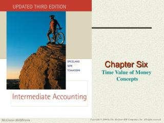 Chapter Six  Time Value of Money  Concepts
