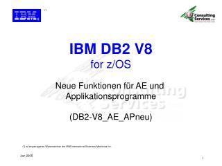 Neue Funktionen f�r AE und  Applikationsprogramme (DB2-V8_AE_APneu)