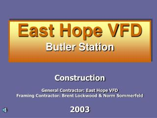 East Hope VFD Butler Station