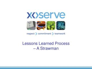 Lessons Learned Process – A Strawman