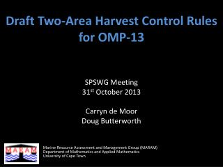 Draft Two-Area Harvest Control Rules for OMP-13