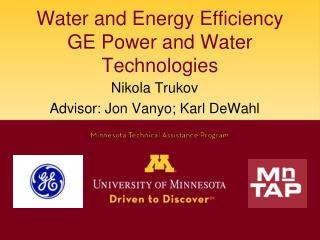 Water and Energy Efficiency GE Power and Water Technologies