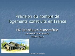 Pr�vision du nombre de logements construits en France