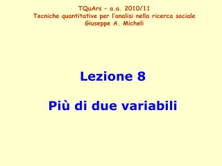 Lezione 8 Più di due variabili