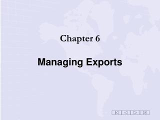 Chapter 6 Managing Exports